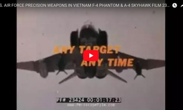 U.S. AIR FORCE PRECISION IN NAM F-4 PHANTOM & A-4 SKYHAWK FILM