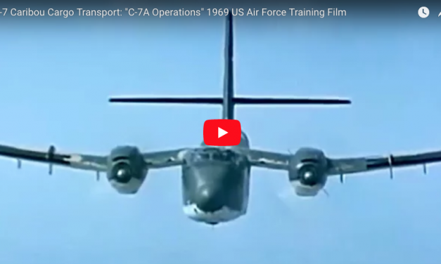 "C-7 Caribou Cargo Transport: ""C-7A Operations"" 1969 US Air Force Training Film"