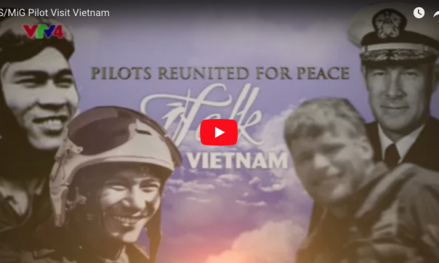 Pilots Reunited for Peace: Returning to Vietnam