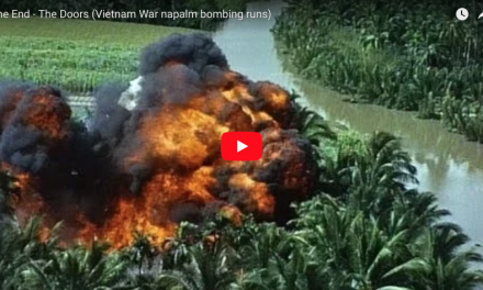 The End – The Doors (Vietnam War napalm bombing runs)