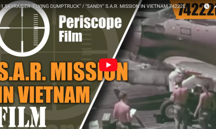 "A-1 SKYRAIDER ""FLYING DUMPTRUCK"" / ""SANDY"" S.A.R. MISSION IN VIETNAM"