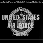Air Force Tactical Firepower – History of Fighter-Bombers in Action 1963 USAF
