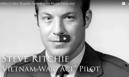 Profiles in Valor: Brigadier General Steve Ritchie, Flying Ace