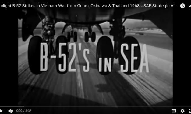 B-52 Strikes in Vietnam from Guam, Okinawa & Thailand USAF
