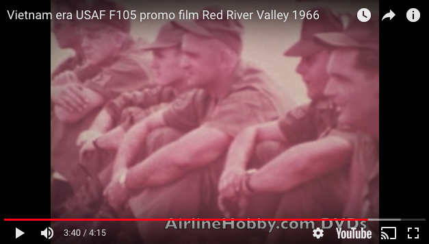 USAF F-105 Film, Vietnam Era – Red River Valley