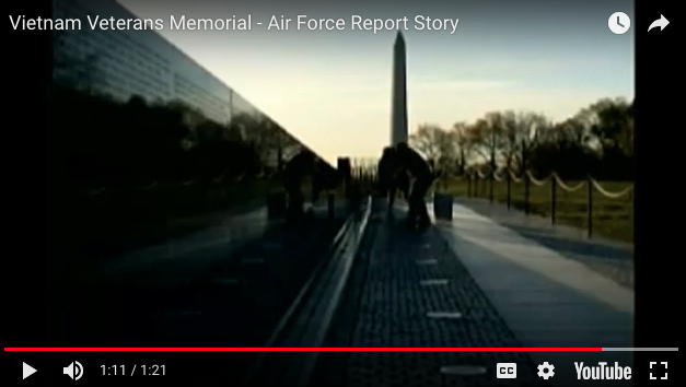 Vietnam Veterans Memorial – Air Force Report Story