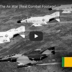 Vietnam: The Air War (Real Combat Footage)